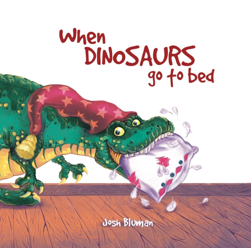 Get it for free today! New Children's Book When Dinosaurs Go to Bed