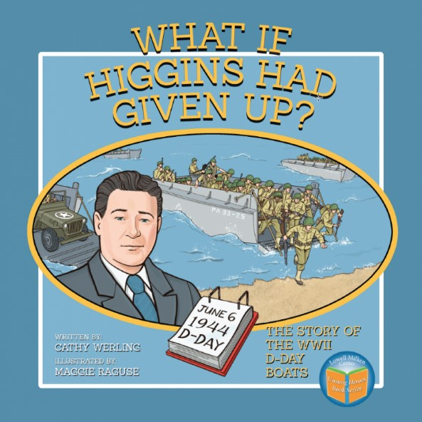 What If Higgins Had Given Up? A New Children's Book About the Value of Perseverance