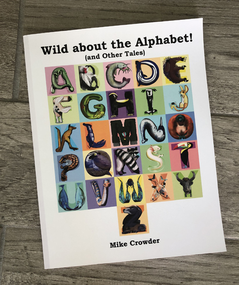 Wild About the Alphabet: The Kids ABC Book with a Wild Vocabulary